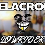 War – Delacroix – Low Rider