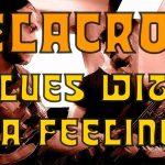 Blues With A Feeling – Paul Butterfield – Delacroix