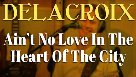 Ain't No Love In The Heart of The City – Bobby Bland – Delacroix