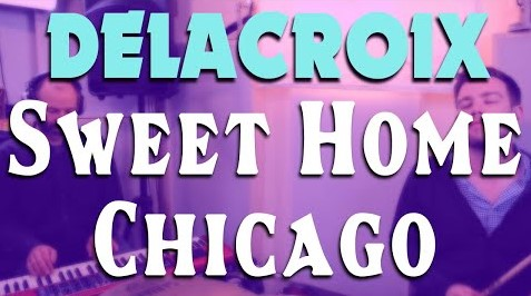 Sweet Home Chicago – Robert Johnson – Delacroix