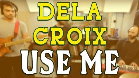 Use Me – Bill Withers – Delacroix