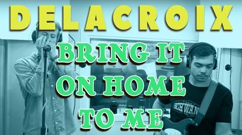 Bring it on home to me  – Sonny Terry and Brownie McGee – Delacroix