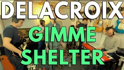 Gimme Shelter – The Rolling Stones – Delacroix