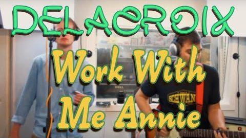 Work with me Annie – Snooky Prior – Delacroix