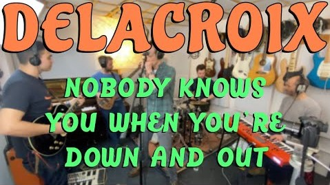 Nobody knows when you're down and out – Jimmy Cox – Delacroix